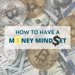 The Inspirational, Tactical Experts of How to Have a Money Mindset