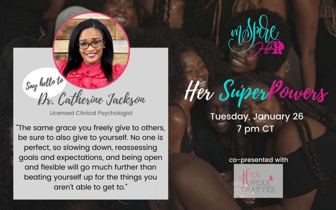 Dr. Catherine Jackson: Part-Time Psychologist, Part-Time Superwoman