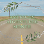 Discover the Country's Best Travel Destinations During American Adventures Month