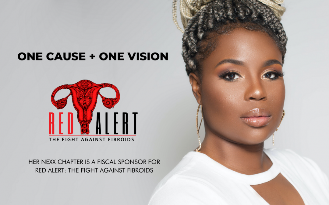 """Women's Gynecologic Health Education is Power! """"Red Alert: The Fight Against Fibroids"""""""